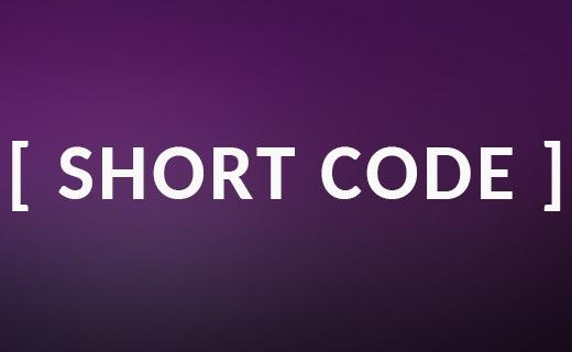 Advanced Short Codes for Customization