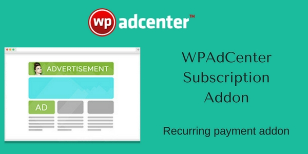 WPAdCenter Subscription Addon