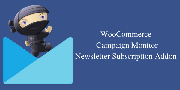 Woocommerce Campaignmonitor Newsletter Addon